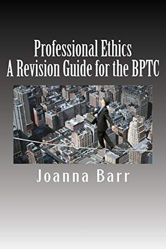 Professional Ethics By Joanna Barr