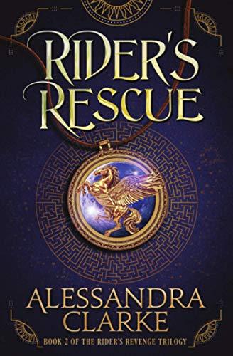 Rider's Rescue By Alessandra Clarke