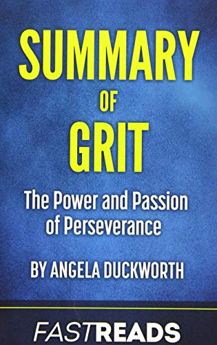 Summary of Grit By Fastreads Publishing