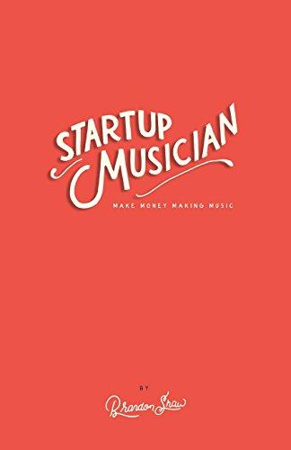 Startup Musician By Brandon Shaw