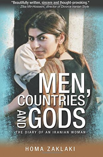 Men, Countries and Gods: The Diary of an Iranian Woman By Homa Zaklaki