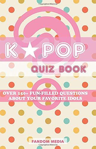 Kpop Quiz Book By Fandom Media