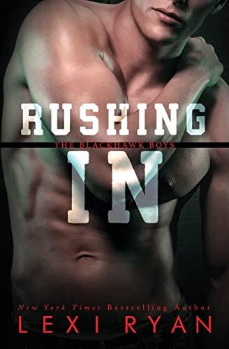 Rushing In By Lexi Ryan