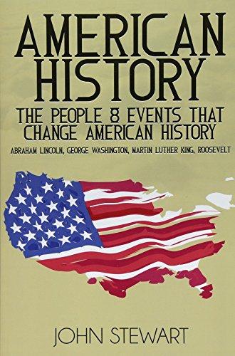 American History By Captain John Stewart, Bsc(hons) PhD (University of Birmingham UK (Emeritus))