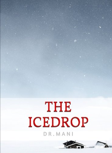 The Icedrop By Dr Mani