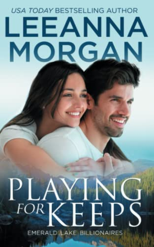Playing for Keeps By Leeanna Morgan
