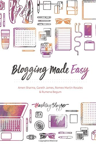 Blogging Made Easy By Gareth James