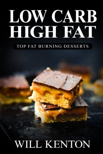 Low Carb High Fat By Will Kenton
