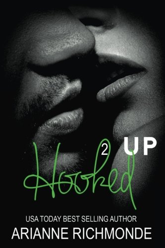 Hooked Up Book 2 By Arianne Richmonde