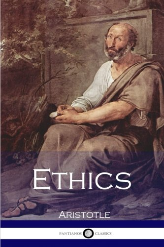 Ethics By Aristotle Aristotle