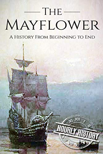 Mayflower By Hourly History