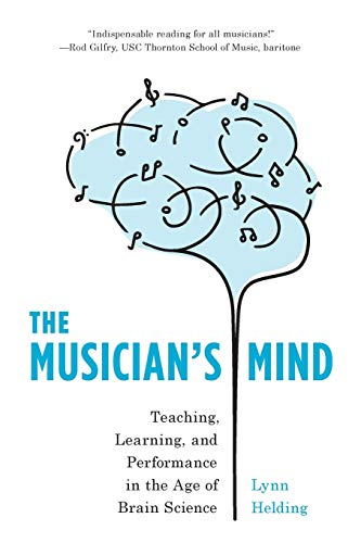 The Musician's Mind By Lynn Helding