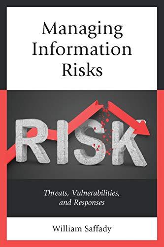 Managing Information Risks By William Saffady