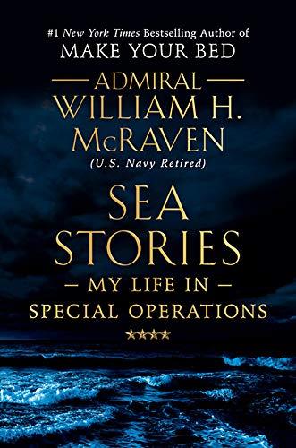 Sea Stories von William H. McRaven