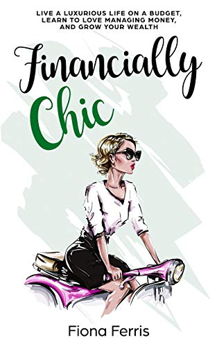 Financially Chic By Fiona Ferris