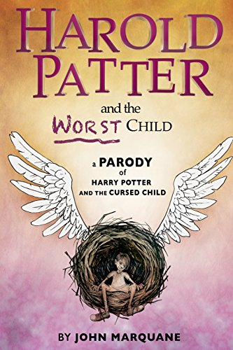 Harold Patter and the Worst Child By John Marquane