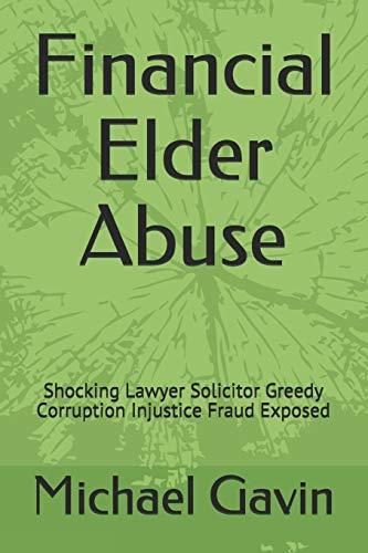 Financial Elder Abuse By Eileen Linney