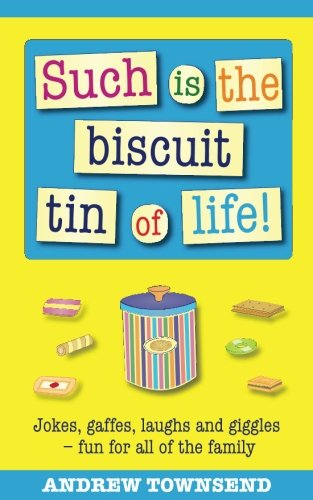 Such is the biscuit tin of life By Andrew Townsend