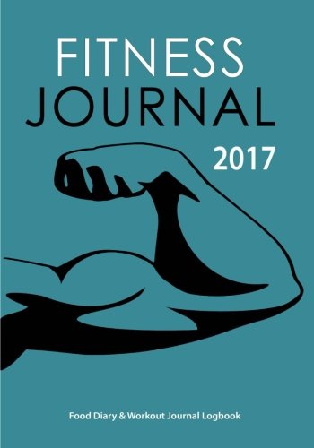 Fitness Journal 2017 By Blank Books Journals