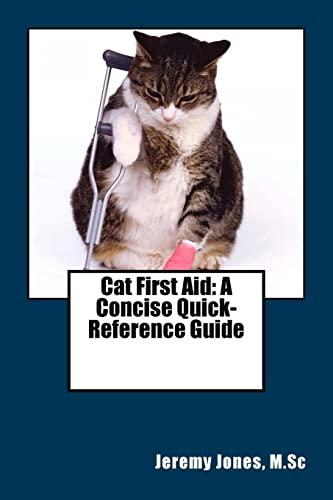 Cat First Aid By Jeremy Jones M Sc