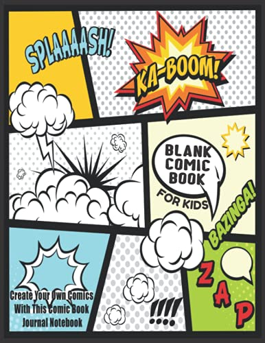 """Blank Comic Book For Kids : Create Your Own Comics With This Comic Book Journal Notebook: Over 100 Pages Large Big 8.5"""" x 11"""" Cartoon / Comic Book With Lots of Templates: Volume 7 (Blank Comic Books) By Blank Books Journals"""