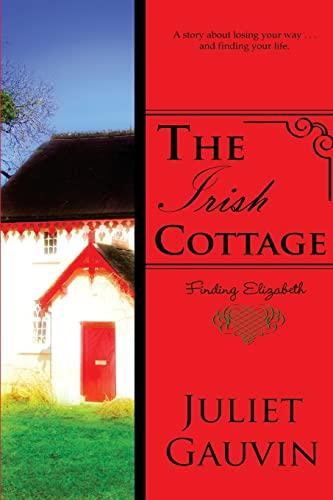 The Irish Cottage By Juliet Gauvin