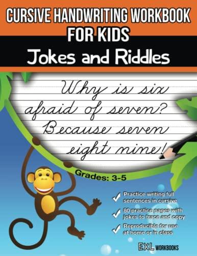 Cursive Handwriting Workbook for Kids: Jokes and Riddles By Exl Cursive Handwriting Workbook Series