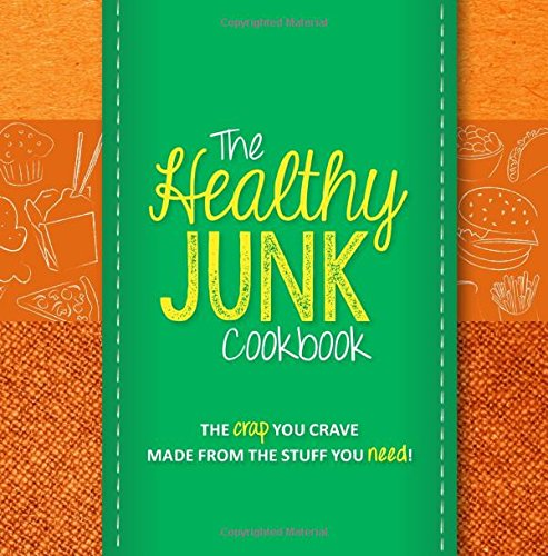 The Healthy Junk Cookbook By Jenine Zimmers