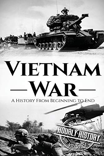Vietnam War (Booklet) By Hourly History