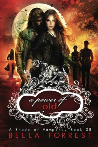 A Shade of Vampire 38 By Bella Forrest
