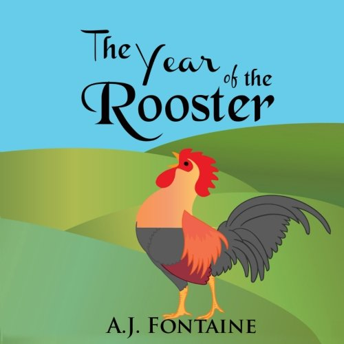 The Year of the Rooster By Arsalan Razzaq