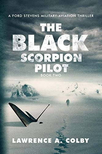 The Black Scorpion Pilot By Lawrence a Colby