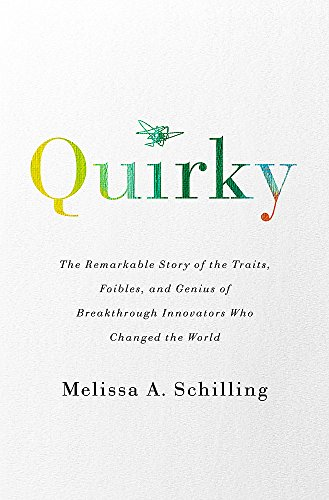 Quirky By Melissa A Schilling