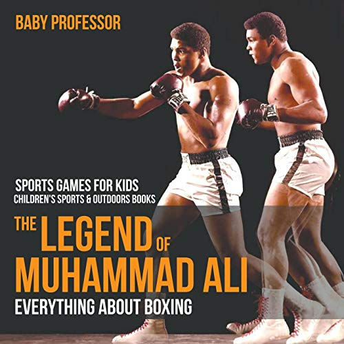 The Legend of Muhammad Ali By Baby Professor