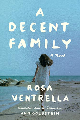 A Decent Family By Rosa Ventrella