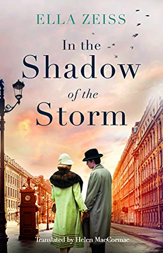 In the Shadow of the Storm By Ella Zeiss