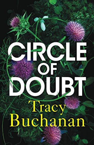 Circle of Doubt By Tracy Buchanan