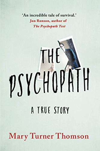 The Psychopath By Mary Turner Thomson