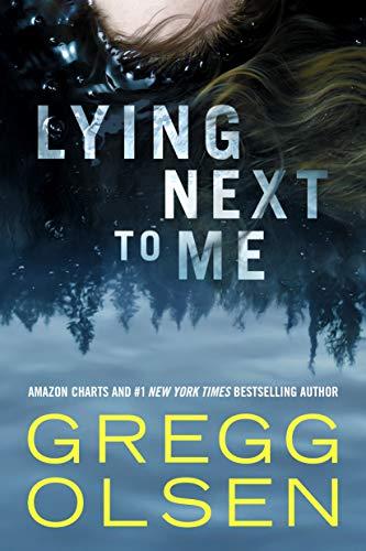 Lying Next to Me By Gregg Olsen