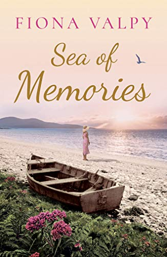 Sea of Memories By Fiona Valpy