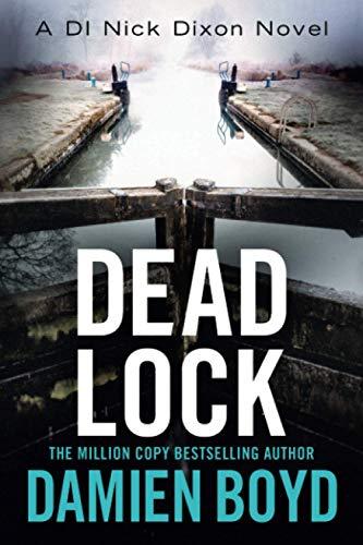 Dead Lock By Damien Boyd