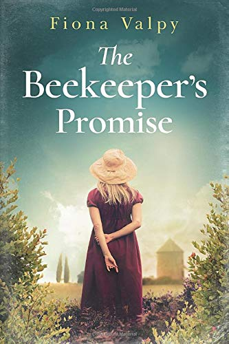 The Beekeeper's Promise By Fiona Valpy