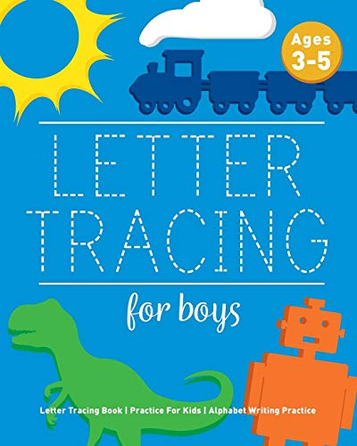Letter Tracing For Boys By Childrens Notebooks