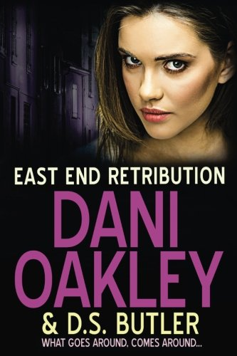 East End Retribution By D S Butler