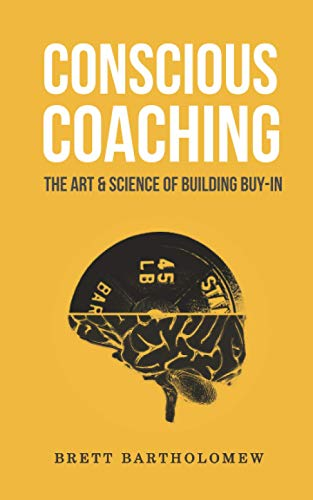 Conscious Coaching By Brett Bartholomew