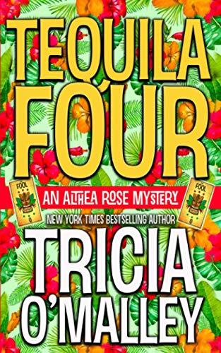 Tequila Four By Tricia O'Malley