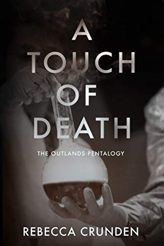 A Touch of Death By Rebecca Crunden