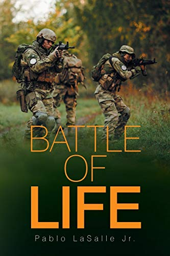 Battle of Life By Pablo Lasalle Jr
