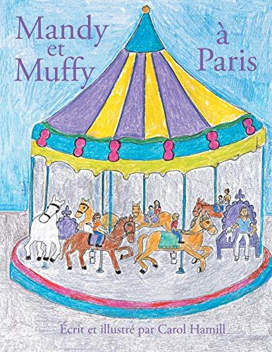 Mandy Et Muffy   Paris By Carol Hamill