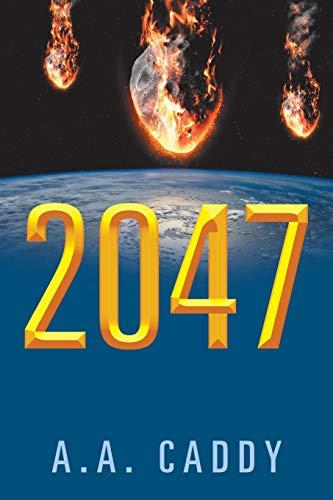 2047 By A a Caddy